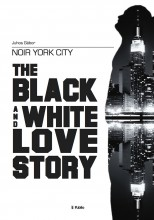Noir York City - The Black and White Love Story - Ekönyv - Juhos Gábor