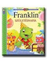FRANKLIN SZÜLETÉSNAPJA - Ekönyv - BOURGEOIS, PAULETTE-CLARK, BRENDA