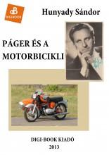 Páger és a motorbicikli - Ekönyv - Hunyady Sándor
