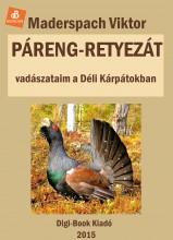 Páreng, Retyezát - Ebook - Maderspach Viktor