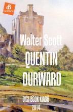 Quentin Durward - Ekönyv - Scott, Walter