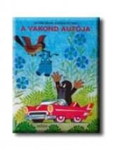 A VAKOND AUTÓJA - Ekönyv - MILER, ZDENEK-PETISKA, EDUARD