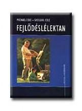 FEJLŐDÉSLÉLEKTAN - OSIRIS TANKÖNYVEK - - Ekönyv - COLE, MICHAEL-COLE, SHEILA R.
