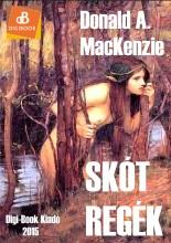 Skót regék, mítoszok és legendák - Ekönyv - MacKenzie, Donald A.