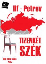 Tizenkét szék - Ekönyv - Ilf-Petrov