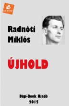 Újhold - Ekönyv - Radnóti Miklós