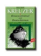 KREUZER - STUFE 3. - KREUZWORTRATSEL ZUM DEUTSCHLERNEN - 2000 WÖRTER - Ekönyv - STRUCC KIADÓ