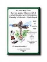 LERNE GERNE DEUTSCH! 3. - Ekönyv - KISS JUDIT-PAPP LÁSZLÓ