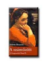 A SZÁMŰZÖTT - A FORGÓSZELEK HÁZA IV. - (AKCIÓS) - Ekönyv - BENZONI, JULIETTE