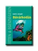 BÚVÁRKODÁS - FITTEN & EGÉSZSÉGESEN - - Ekönyv - HOLZAPFEL, RUDOLF B.