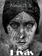 Hívás - Ekönyv - Norah D. B.