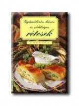 GYÜMÖLCSÖS, HÚSOS ÉS ZÖLDSÉGES RÉTESEK - Ekönyv - CORVINA KIADÓ