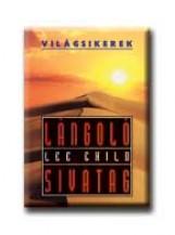 LÁNGOLÓ SIVATAG - VILÁGSIKEREK - - Ekönyv - CHILD, LEE