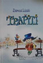 TRAPITI (avagy a nagy tökfőzelékháború) - Ekönyv - DARVASI LÁSZLÓ
