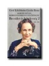 BECSÜLET ÉS KÖTELESSÉG 2. 1945-1998 - Ekönyv - GRÓF EDELSHEIM GYULAI ILONA