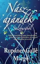 Nászajándék Salzburgból - Ekönyv - Rupáner-Gallé Margó