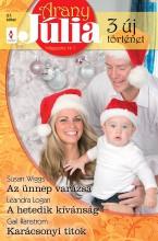 Arany Júlia 27. kötet - Ekönyv - Susan Wiggs, Leandra Logan, Gail Panstrom