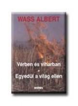 VÉRBEN ÉS VIHARBAN - EGYEDÜL A VILÁG ELLEN - FŰZÖTT - - Ekönyv - WASS ALBERT