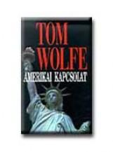 AMERIKAI KAPCSOLAT - - Ekönyv - WOLFE, TOM