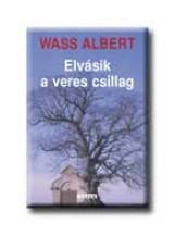 ELVÁSIK A VERES CSILLAG - FŰZÖTT - - Ekönyv - WASS ALBERT