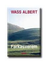 FARKASVEREM - KÖTÖTT - - Ekönyv - WASS ALBERT