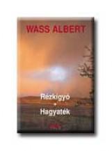 RÉZKÍGYÓ - HAGYATÉK - FŰZÖTT - - Ekönyv - WASS ALBERT
