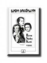 BYRON, SHELLEY, KEATS VERSEI - EDK - - Ekönyv - EURÓPA KIADÓ
