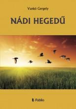NÁDI HEGEDŰ - Ebook - Vankó Gergely
