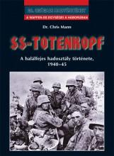 SS-TOTENKOPF - 20. SZÁZADI HADTÖRTÉNET - - Ekönyv - MANN, CHRIS DR.