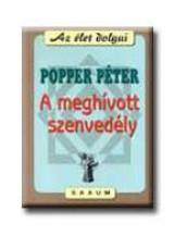 A MEGHÍVOTT SZENVEDÉLY - Ekönyv - POPPER PÉTER