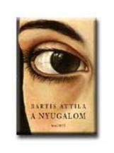 A NYUGALOM - - Ekönyv - BARTIS ATTILA