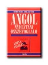 ANGOL NYELVTANI ÖSSZEFOGLALÓ - LOPVA ANGOLUL - - Ekönyv - CZOBOR ZSUZSA-HORLAI GYÖRGY