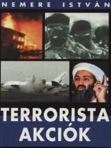 Terrorista akciók 2. - Ebook - Nemere István