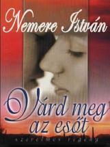 Várd meg az esőt - Ekönyv - Nemere István