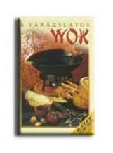 A VARÁZSLATOS WOK - Ekönyv - KUK KÖNYV- ÉS LAPKIADÓ
