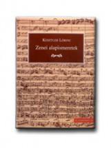ZENEI ALAPISMERETEK - Ekönyv - KESZTLER LŐRINC