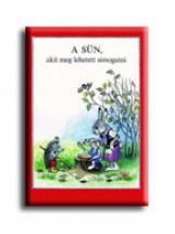 A SÜN, AKIT MEG LEHETETT SIMOGATNI - Ekönyv - MÓRA KÖNYVKIADÓ
