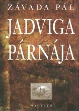 JADVIGA PÁRNÁJA - Ekönyv - ZÁVADA PÁL