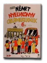 NÉMET NYELVKÖNYV GYERM.6.- SCHULBUS - Ekönyv - LX-0039 - KLINGER LŐRINCNÉ