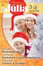 Arany Júlia 24. kötet - Ekönyv - Alison Kent, Carol Marinelli, Tina Leonard