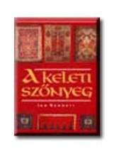 A KELETI SZŐNYEG - Ekönyv - BENNETT, IAN