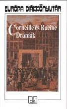 CORNEILLE ÉS RACINE DRÁMÁK - EDK - - Ekönyv - EURÓPA KIADÓ