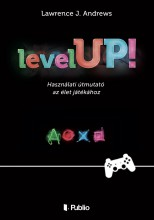 Level UP! - Ekönyv - Lawrence J. Andrews