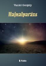 HAJNALPARÁZS - Ekönyv - Vankó Gergely