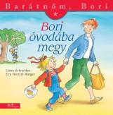 BORI ÓVODÁBA MEGY - BARÁTNŐM, BORI - Ekönyv - SCHNEIDER, LIANE - WENZEL-BÜRGER, EVA