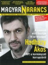 MAGYAR NARANCS FOLYÓIRAT - XXVIII. ÉVF. 5. SZÁM. 2016. FEBRUÁR 4. - Ekönyv - MAGYARNARANCS.HU LAPKIADÓ KFT