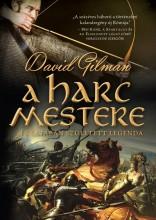 A HARC MESTERE - A CSATÁBAN SZÜLETETT LEGENDA - Ekönyv - GILMAN, DAVID