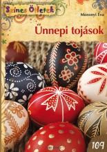 ÜNNEPI TOJÁSOK - SZÍNES ÖTLETEK 109. - Ekönyv - MOSONYI ÉVA