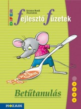 DIFER FEJLESZTŐ FÜZETEK - BETŰTANULÁS (MS-9333U) - Ebook - KRISTON-BORDI ZSUZSANNA