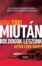 MIUTÁN BOLDOGOK LESZÜNK - Ekönyv - TODD, ANNA